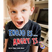 Enojo es.../Angry Is... (Reconoce tus emociones/Know Your Emotions) (Spanish Edition) book cover