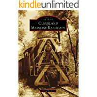 Cleveland Mainline Railroads (Images of Rail)