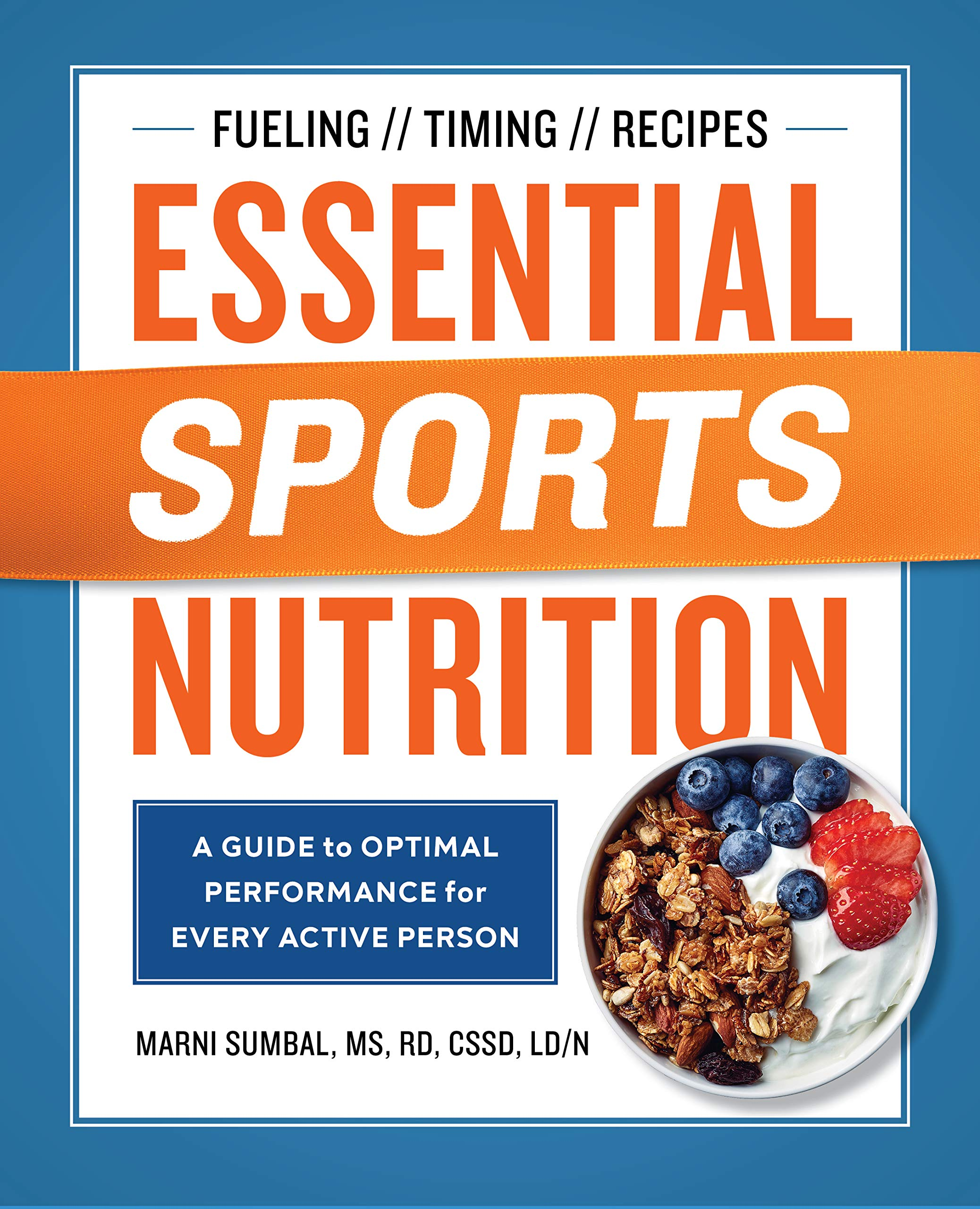 Essential Sports Nutrition: A Guide to Optimal Performance for Every Active Person