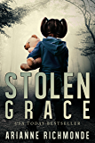 Stolen Grace: a gripping psychological suspense and family drama