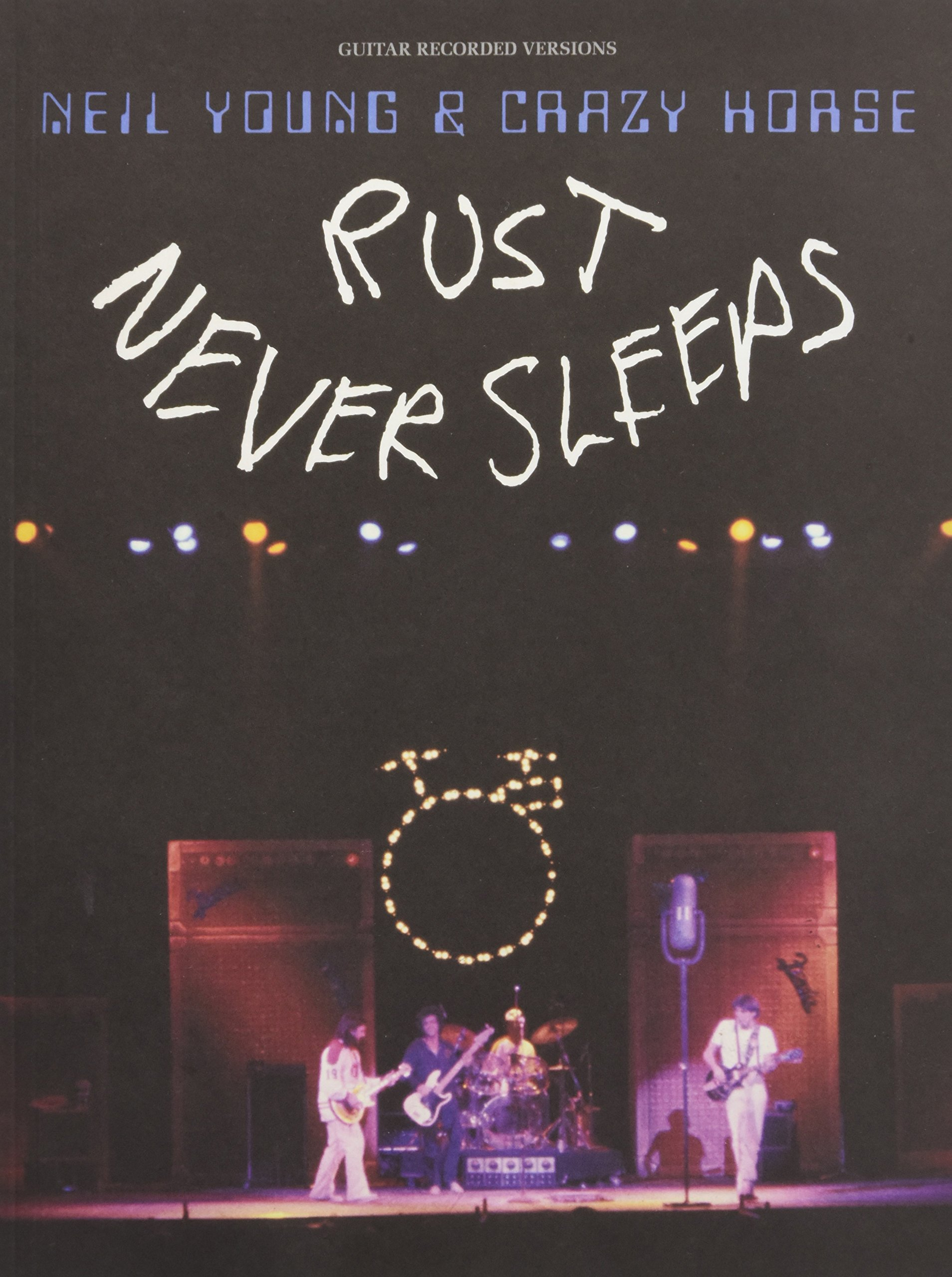 Amazon Neil Young Rust Never Sleeps Guitar Recorded Versions