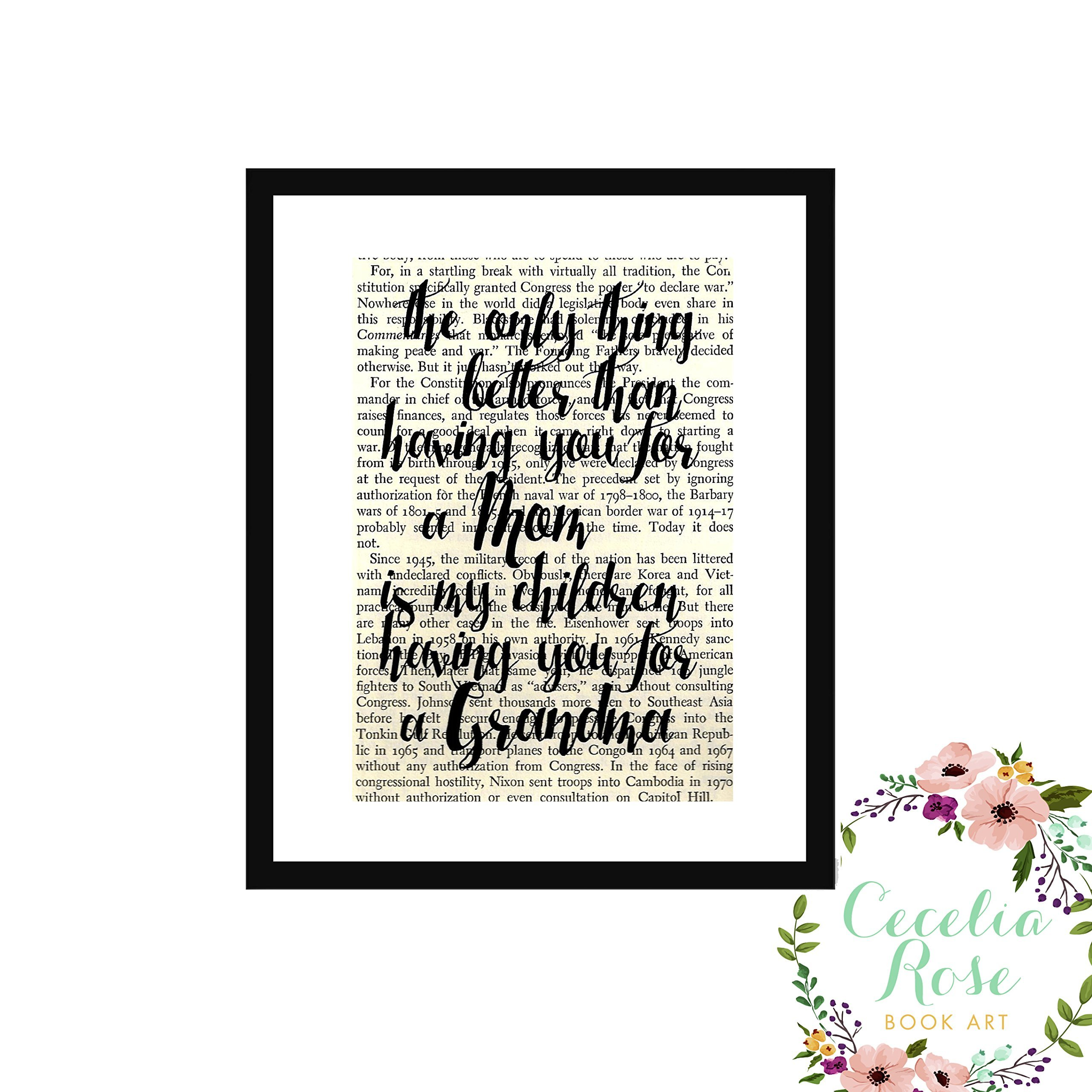 The Only Thing Better Than Having You For A Mom Is My Children Having You For A Grandma Farmhouse Inspirational Quote Upcycled Vintage Book Page 6x8 Framed Art Shadow Box