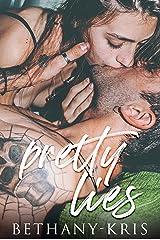 Pretty Lies Kindle Edition