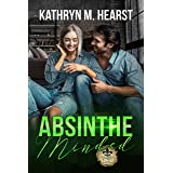 Absinthe Minded: A Mafia Romantic Comedy (Bourbon Street Bad Boys' Club Book 1)
