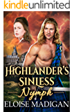 Highlander's Sinless Nymph: A Steamy Scottish Historical Romance Novel