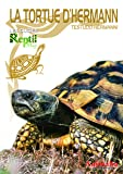 La tortue d'Hermann : Testudo hermanni