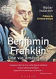 Benjamin Franklin: Une vie américaine (ARTICLES SANS C)
