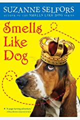 Smells Like Dog Kindle Edition