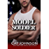 Model Soldier: A Standalone Military Romance Novel (Red Hot & Blue Book 5)