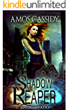 Shadow Reaper (Shadowlands Series Book 1)