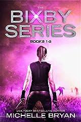 The Bixby Series: Books 1-3 Kindle Edition