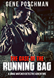 The Case of the Running Bag: A Jonas Watcher Detective Adventure