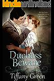 Duchess Beware (Secrets & Scandals Book 2)