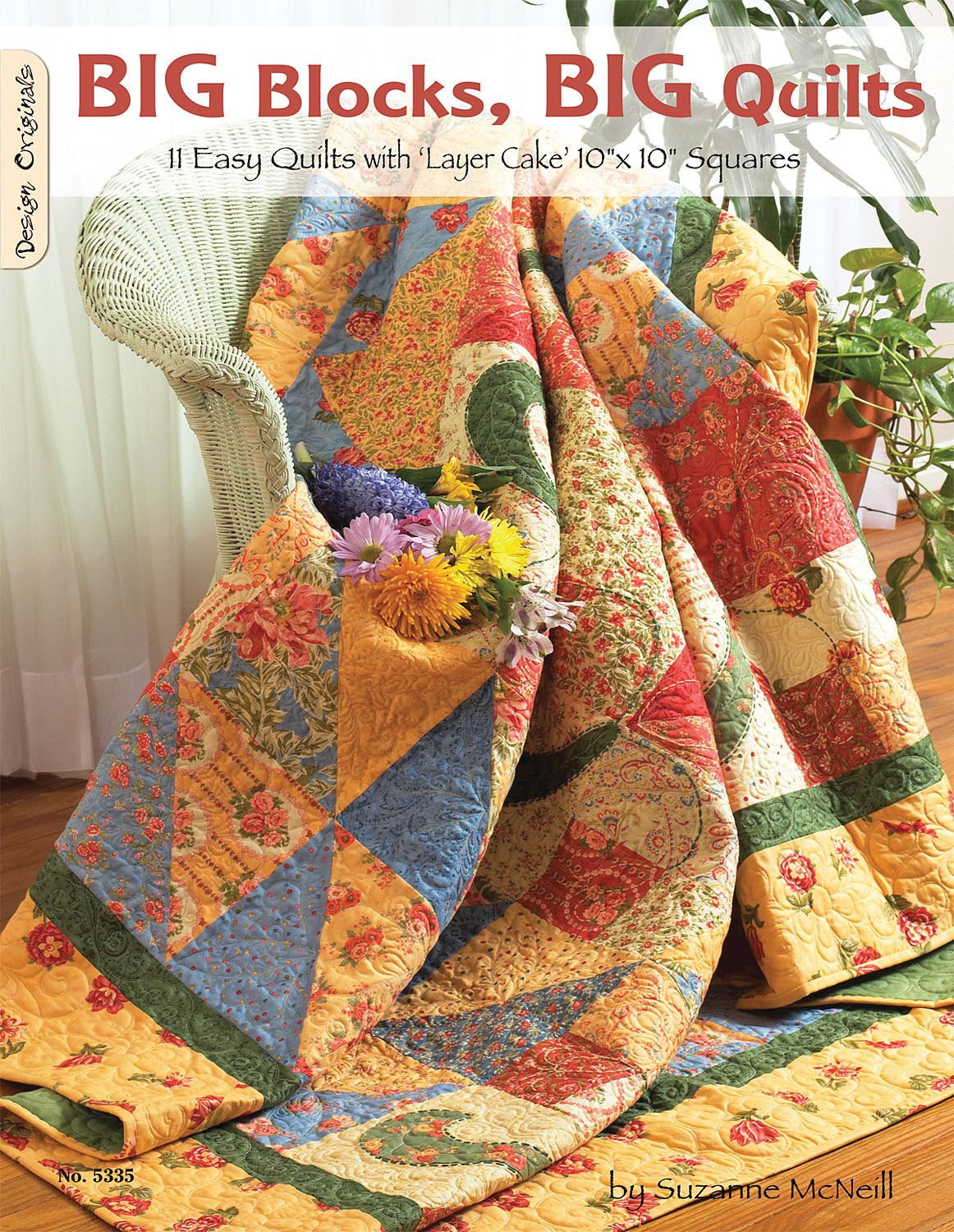 Big Blocks Big Quilts: 11 Easy Quilts With Layer Cake Squares ... : big quilt blocks - Adamdwight.com