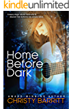 Home Before Dark (Christian Romantic Suspense) (Carolina Moon Book 1)