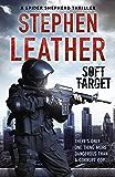 Soft Target: The 2nd Spider Shepherd Thriller