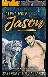 Alpha Wolf: Jason: M/M Mpreg Romance (Brother Wolves Book 1)