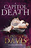A Capitol Death: Flavia Albia 7 (English Edition)
