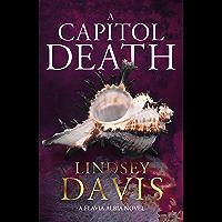 A Capitol Death: Flavia Albia 7