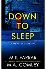 Down to Sleep: A Psychological Thriller (Crime after Crime Book 2) Kindle Edition