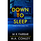Down to Sleep: A Psychological Thriller (Crime after Crime Book 2) (English Edition)