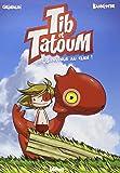Tib et Tatoum, Tome 1 : Bienvenue au clan !