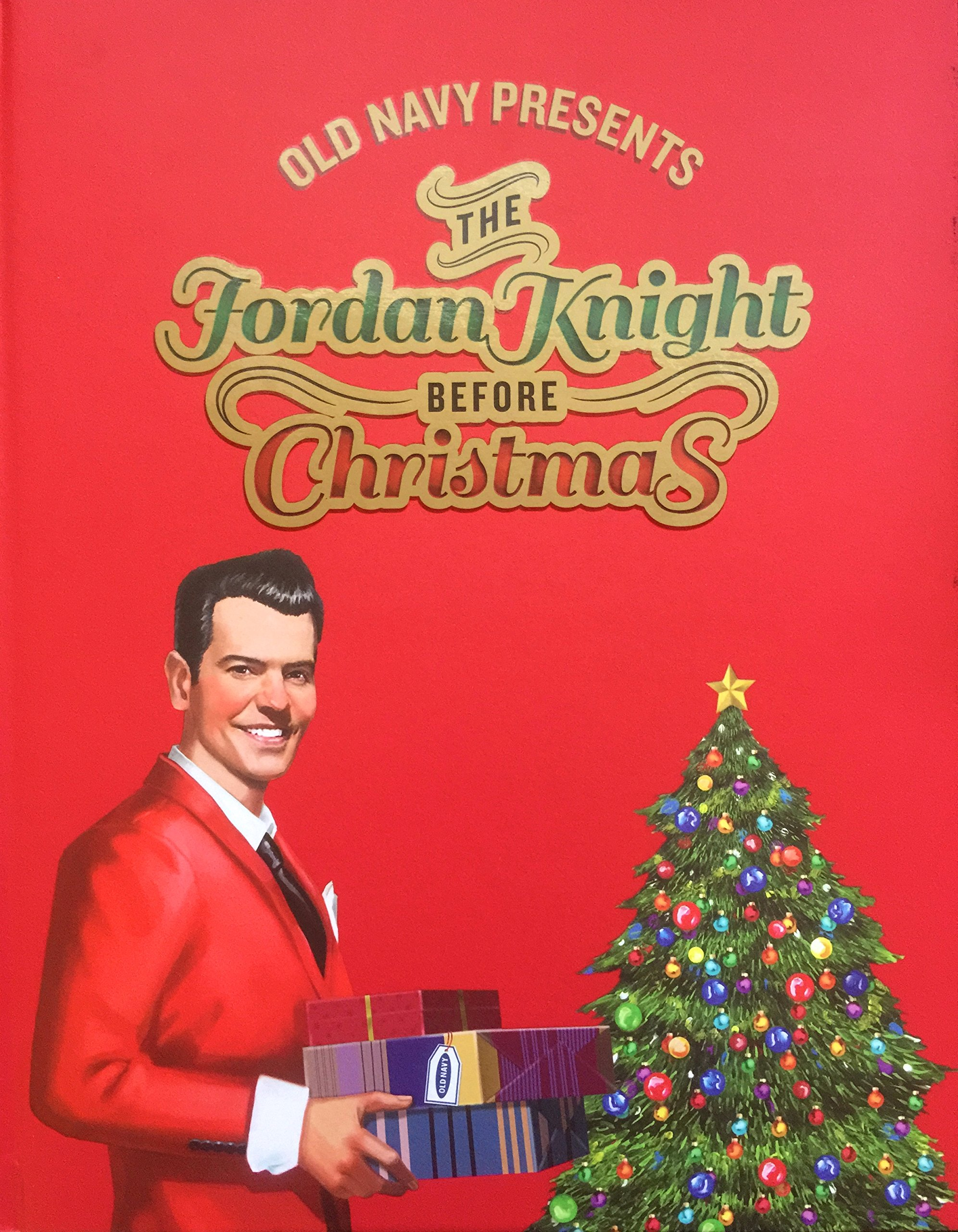 Old Navy Presents : The Jordan Knight Before Christmas: Jordan ...