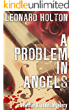 A Problem in Angels (The Father Bredder Mysteries Book 8)