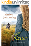Der fremde Reiter (German Edition)