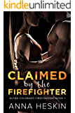 Claimed by the Firefighter (Alpha Colorado Firefighters Book 1)