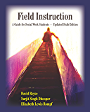 Field Instruction: A Guide for Social Work Students