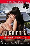 Forbidden [The North Carolina Series] (Siren Publishing Allure)