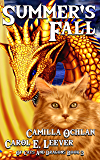 Summer's Fall: The Quest For The Autumn King Part 1 (Of Cats And Dragons Book 3)