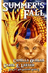 Summer's Fall: The Quest For The Autumn King Part 1 (Of Cats And Dragons Book 3) Kindle Edition