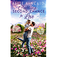 Callie's Second Chance for Love: A Sweet Small-Town Romance (Sisters in Bloom Book 1) (English Edition)