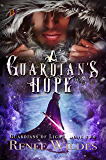 A Guardian's Hope (The Guardians of Light Book 2)