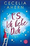 P.S. Ich liebe Dich: Roman (German Edition)