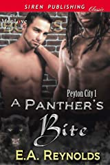 A Panther's Bite [Peyton City 1] (Siren Publishing Classic ManLove) Kindle Edition