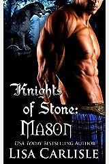 Knights of Stone: Mason: (a Scottish gargoyle shifter and witch romance) (Highland Gargoyles Book 1) Kindle Edition