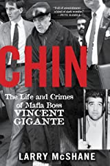 Chin: The Life and Crimes of Mafia Boss Vincent Gigante Paperback