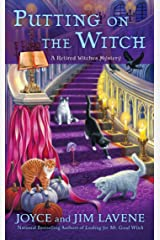 Putting on the Witch (Retired Witches Mysteries) Mass Market Paperback