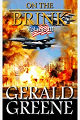 On The Brink 3: TechnoThriller Action Adventure. Boots on the Ground (War With Iran) Kindle Edition