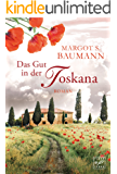 Das Gut in der Toskana (German Edition)