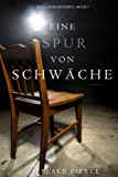 Eine Spur Von Schwäche (Keri Locke Mystery—Buch #3) (English Edition)