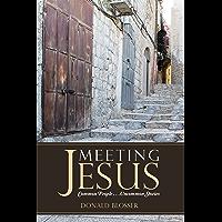 Meeting Jesus: Common People. . .Uncommon Stories