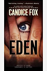 Eden (An Archer and Bennett Thriller Book 2) Kindle Edition
