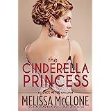 The Cinderella Princess (Ever After series Book 2)