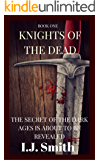 Knights of the Dead (Book One)