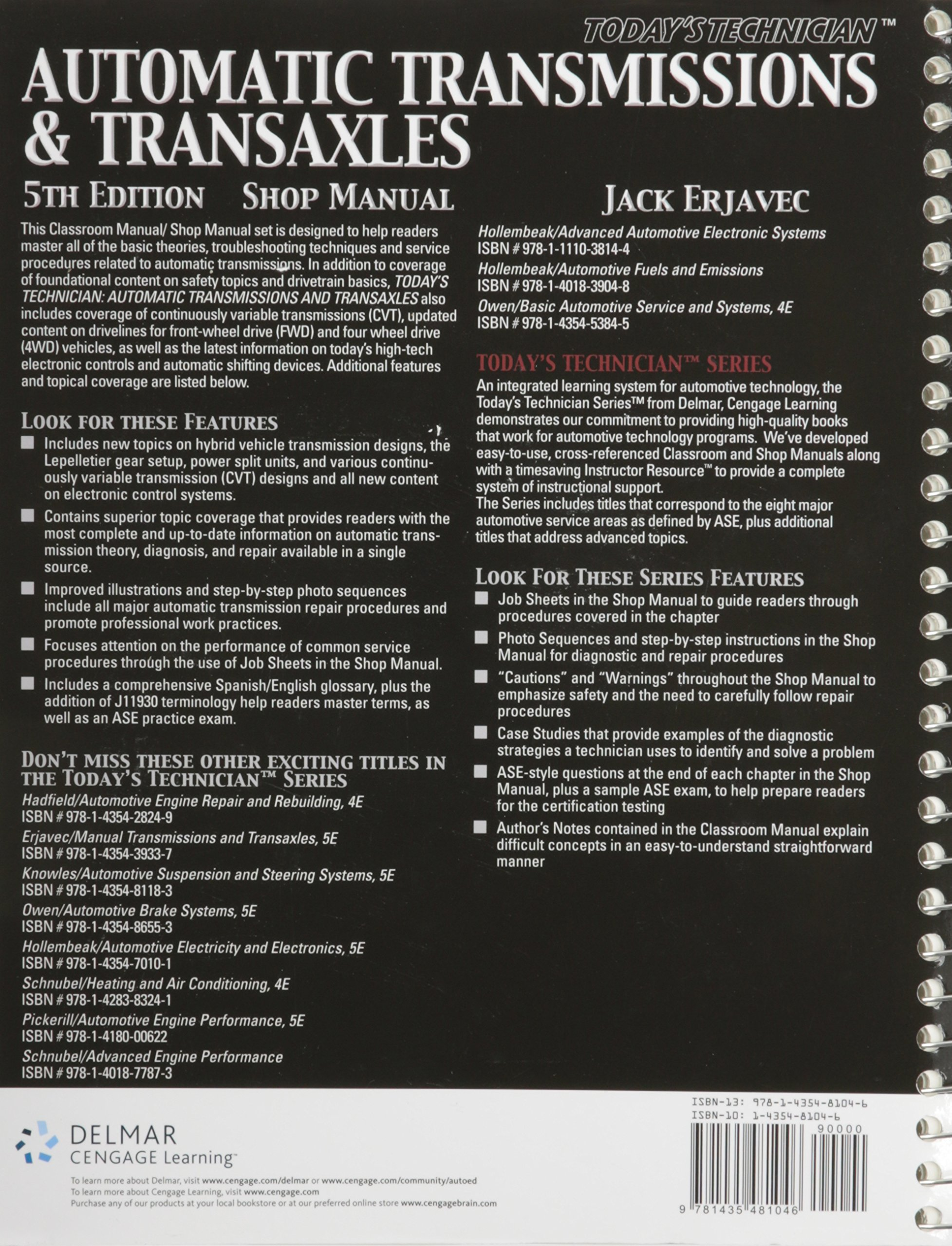 Today's Technician: Automatic Transmissions and Transaxles, Shop Manual:  Jack Erjavec: 9781435481046: Books - Amazon.ca