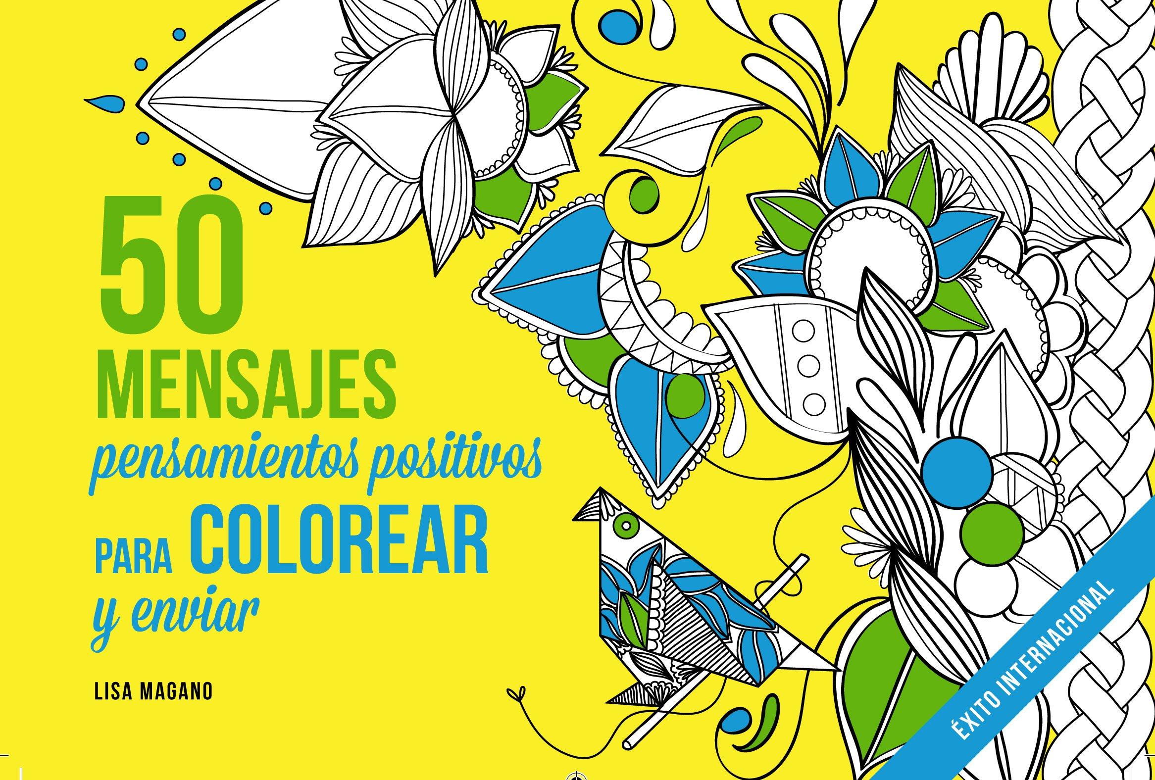 50 mensajes para colorear (Ocio): Amazon.es: Lisa Magano: Libros